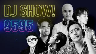 DJ SHOW 9595