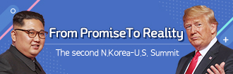 From PromiseTo Reality The second N.Korea-U.S Summit